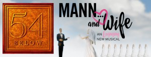 54 Below - Mann and Wife