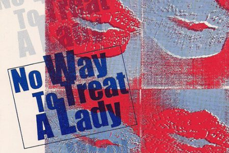 No Way to Treat a Lady